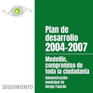 Seguimiento al Plan de Desarrollo 2004-2007