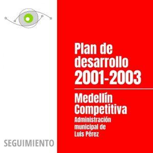 Seguimiento al Plan de Desarrollo 2001-2003