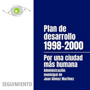 Seguimiento al Plan de Desarrollo 1998-2000
