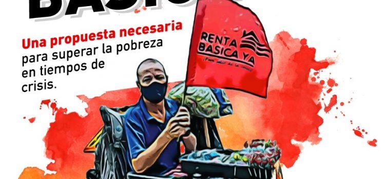 #RentaBásicaYa: Una propuesta necesaria para superar la pobreza en tiempos de crisis